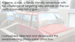 Wild Earth interactive photo-safari motion-based attraction.